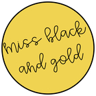 Miss Black and Gold