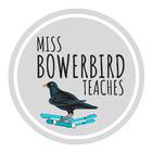 Miss Bowerbird Teaches