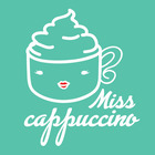 Miss Cappuccino