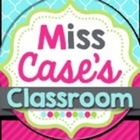 Miss Case's Classroom