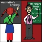 Miss Debbies Creations and Mr Peters Math Class