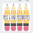 Miss G and Possibilities