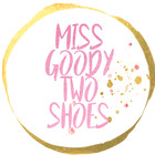Miss Goody Two Shoes