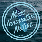 Miss Innovative Native