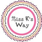 Miss Ks Way