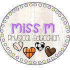 Miss M Physed
