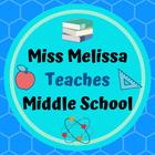 Miss Melissa Teaches Middle School