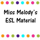 Miss Melody's ESL Material