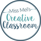 Miss Mel's Creative Classroom