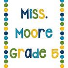 Miss Moore Grade Five Adventure
