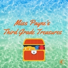 Miss Payne's Third Grade Treasures