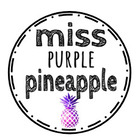Miss Purple Pineapple