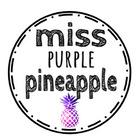 Miss Purple Pineapple
