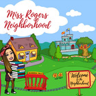Miss Rogers Neighborhood