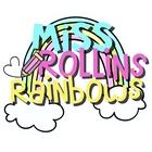 Miss Rollins Rainbows