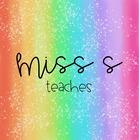 Miss S Teaches