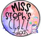 Miss Steph's Crazy Ideas