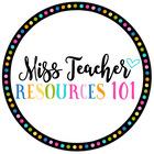 Miss Teacher Resources 101