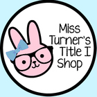 Miss Turner's Title I Shop