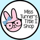 Miss Turner's Title I Shop