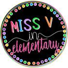Miss V in Elementary