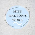 Miss Walton's Works