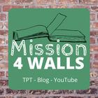 Mission 4 Walls