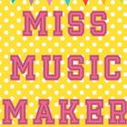 MissMusicMaker