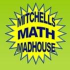Mitchell's Math Madhouse