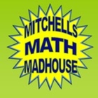 Mitchell's Math Madhouse