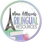 Mme Allison's Bilingual Resources