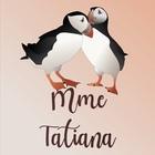 Mme Tatiana