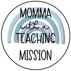 Momma with a Teaching Mission