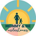 Mommy and Me Milestones SLP