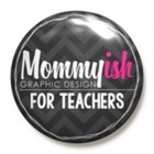 Mommyish For Teachers