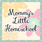 Mommy's Little Homeschool