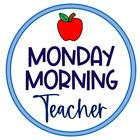 Monday Morning Teacher