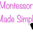 Montessori Made Simple