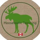 Moosetastic Teaching