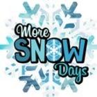 More Snow Days