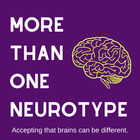 More Than One Neurotype