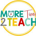 More Time 2 Teach