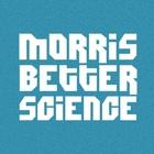 Morris Better Science