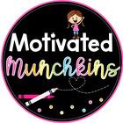 Motivated Munchkins