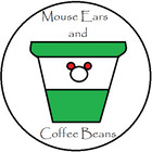 Mouse Ears and Coffee Beans