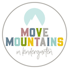 Move Mountains in Kindergarten