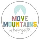 Move Mountains in Kindergarten