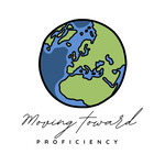 Moving Toward Proficiency