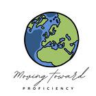 Moving Toward Proficiency