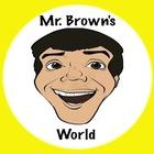 Mr Brown's World